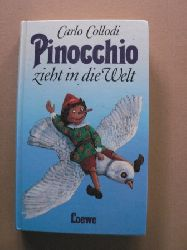 Carlo Collodi/Brigitte Eichhorn (Übersetz.)/Irmtraud Teltau (Illustr.) Pinocchio zieht in die Welt 1. Auflage