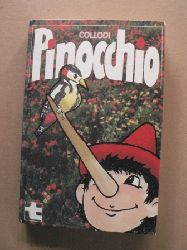 Carlo Collodi/Susi Storck-Rossmanit (Illustr.) Pinocchio - Der hölzerne Hampelmann
