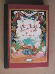 Coenegrachts, Medina/Lebedew, Wladimir & Iwan (Illustr.) Die Macht des Juwels - Edelsteinmärchen