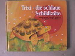 Hadithi, Mwenye/Kennaway, Adrienne/Baumann, Hans (Übersetz.) Trixi, die schlaue Schildkröte