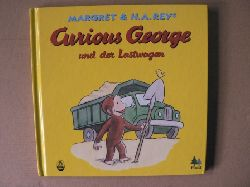 Rey, Margret/Rey, H A Curious George und der Lastwagen 1. Auflage