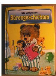 Renate Billigmann/Gisela Fischer/Edith Jentner/Elke Meinardus/Ursula Muhr/Rotraut Platzer/Peter Stotz Die schönsten Bärengeschichten