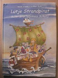 Nicole Wenning (Illustr.)/Wolfhart Beck Lütje Strandpirat sucht Störtebekers Schatz