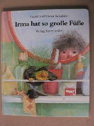 Schubert, Ingrid/Schubert, Dieter/Inhauser, Rolf (Übersetz.) Irma hat so große Füße 17. Auflage