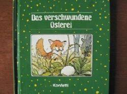 Christine Rettl (Text)/Franz Hoffmann (Illustr.)  Das verschwundene Osterei