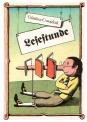 Günther Cwojdrak Lesestunde. Deutsche Literatur in zwei Jahrtausenden. 2. Auflage