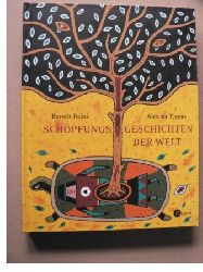 Reiss, Benoît/Tjoyas, Alexios/Griebel-Kruip, Rosemarie (Übersetz.) Schöpfungsgeschichten der Welt