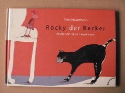 Hauptmann, Gaby/Hauptmann, Karin (Illustr.) Rocky, der Racker
