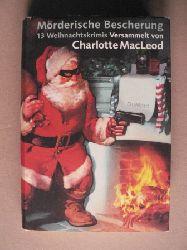 MacLeod, Charlotte Mörderische Bescherung. 13 Weihnachtskrimis