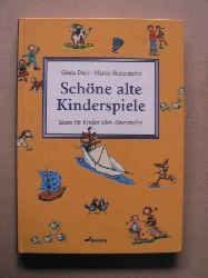 Dürr, Gisela/Stiefenhofer, Martin Schöne alte Kinderspiele - Ideen für Kinder aller Alterstufen 7. Auflage