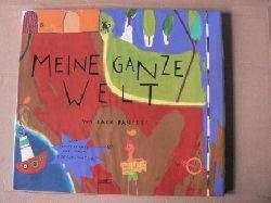 Fanelli, Sara Meine ganze Welt 1. Auflage