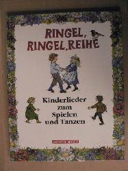 Laimgruber, Monika Ringel, Ringel, Reihe. Kinderlieder zum Spielen und Tanzen