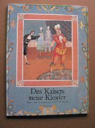 Duntze, Dorothée (Illustr.)/Andersen, Hans Christian Des Kaisers neue Kleider