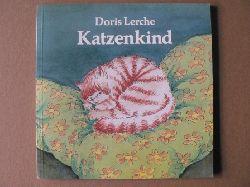 Lerche, Doris Katzenkind (signiert)