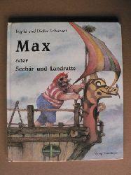 Schubert, Ingrid/Schubert, Dieter Max oder Seebär und Landratte 2. Auflage