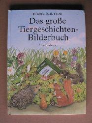 Zink-Pingel, Elisabeth Das grosse Tiergeschichten-Bilderbuch (Sammelband) 3. Auflage