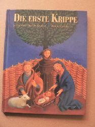 Cole, Joanna/Lemieux, Michèle/Schindler, Regine Die erste Krippe
