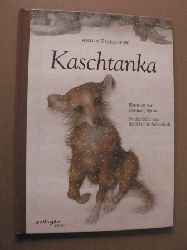 Cechov, Anton P;/Schönfeldt, Sybil/Spirin, Genadij (Illustr.) Kaschtanka 4. Auflage