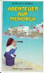 Charlotte Bandol Abenteuer auf Menorca
