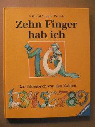 Rettich, Margret & Rolf Zehn Finger hab ich. Das Bilderbuch von den Zahlen 5. Auflage