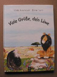 Neumayer, Gabi/Conti, Elena (Illustr.) Viele Grüsse, dein Löwe. Eine unterhaltsame und komische Stille-Post-Geschichte
