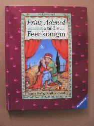 """Frank, Karlhans/Seelig, Renate (Illustr.) Prinz Achmed und die Feenkönigin. Ein Märchen aus """"""""Tausendundeiner Nacht"""