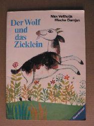 Max Velthujis/Mischa Damjan Der Wolf und das Zicklein 3. Auflage