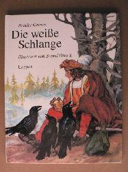 Grimm, Jacob/Grimm, Wilhelm/S. Svend O.  (Illustr.) Die weiße Schlange. Ein Märchen der Brüder Grimm