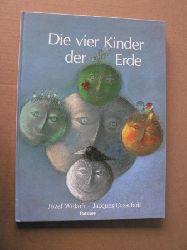 Cassabois, Jacques/Wilkon, Józef (Illustr.)/Bahr, Elke (Übersetz.) Die vier Kinder der Erde 1. Auflage