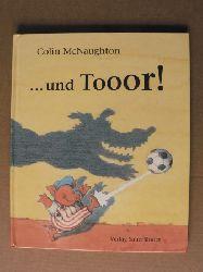 McNaughton, Colin und Tooor!