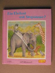 Camm, Sue/Jentner, Edith (Übersetz.) Ein Elefant mit Stupsnase? (Mit Großdruckschrift)