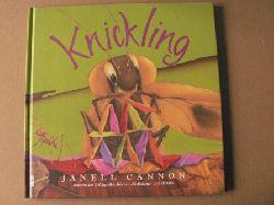 Cannon, Janell/Chotjewitz, David (Übersetz) Knickling
