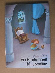 Wagener, Gerda/Sacré, Marie-José (Illustr.) Ein Brüderchen für Prinzessin Josefine