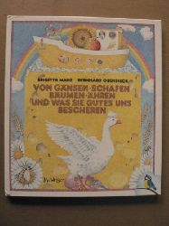 März, Brigitte/Oberdieck, Bernhard Von Gänsen, Schafen, Bäumen, Ähren und was sie Gutes uns bescheren