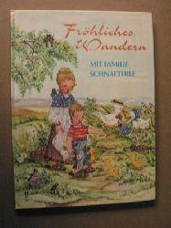 Helga R. Roßmeisl Fröhliches Wandern mit Familie Schnatterle. Eine lustige Enten-Geschichte