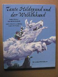 Heine, Isabel (Illustr.)/Haberlach, Gerald/Heine, E.W. Tante Hildegund und der Wolkenhund