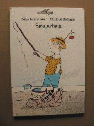 Niko Grafenauer/Manfred Bofinger Spannelang 1. Auflage