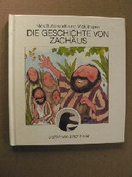 Butterworth, Nick/Inkpen, Mick/Balders, Günter (Übersetz.) Die Geschichte von Zachäus, erzählt von einer Elster