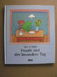 Velthuijs, Max Frosch und der besondere Tag