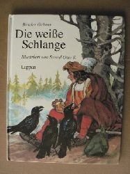 Grimm, Jacob/Grimm, Wilhelm/S, Svend O. (Illustr.) Die weiße Schlange