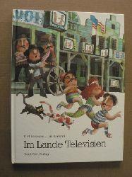 Bernard, Jirí (Illustr.)/Baumann, Kurt Im Lande Televisien. Eine Geschichte