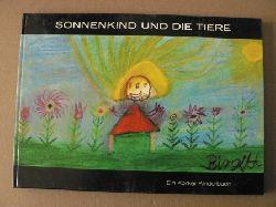 A. & B. Matthes/Lore Enßlin Sonnenkind und die Tiere. Ein Korker Kinderbuch 3. Auflage
