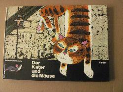 Ewald Becker & Grit von Fransecky (Illustr.)/Thomas Münster nach Fabeln von Aesop Der Kater und die Mäuse. Ein Fabelbilderbuch 2. Auflage