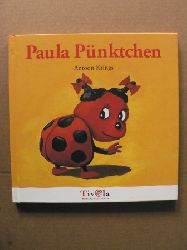 Krings, Antoon/Scheffel, Tobias (Übersetz.)  Paula Pünktchen