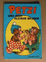 Hansen, Carla/Hansen, Vilhelm/Klump, Rasmus (Übersetz.) Petzi und sein kleiner Bruder . Eine Bilderbuchgeschichte (Band Nr. 22) 5. Auflage