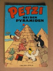 Hansen, Carla/Hansen, Vilhelm/Klump, Rasmus (Übersetz.) Petzi bei den Pyramiden. Eine Bilderbuchgeschichte (Band Nr. 5) 8. Auflage