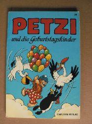 Hansen, Carla/Hansen, Vilhelm/Klump, Rasmus (Übersetz.) Petzi und die Geburtstagskinder. Eine Bilderbuchgeschichte (Band Nr. 28)