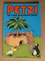 Hansen, Carla/Hansen, Vilhelm/Klump, Rasmus (Übersetz.) Petzi auf der Robinson-Insel. Eine Bilderbuchgeschichte (Band 13) 9. Auflage