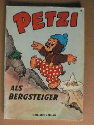 Hansen, Carla/Hansen, Vilhelm/Klump, Rasmus (Übersetz.) Petzi als Bergsteiger. Eine Bilderbuchgeschichte (Band Nr. 8) 9. Auflage