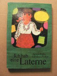 Agnija Barto (Gedichte)/Gertrud Zucker (Illustr.)/Helga Münchow (Übersetz.) Ich hab eine Laterne - Gedichte 1. Auflage